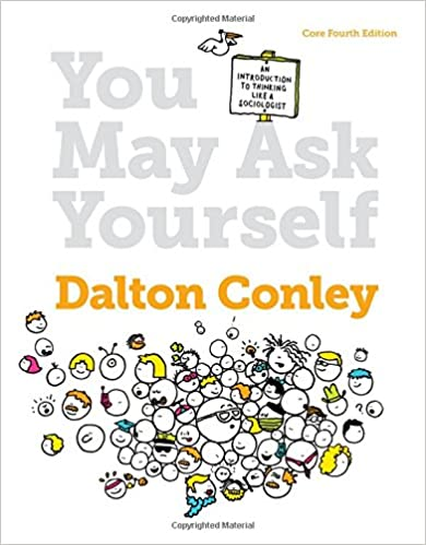 Amazon you may ask yourself an introduction to thinking like you may ask yourself an introduction to thinking like a sociologist core fourth edition 4th edition fandeluxe Image collections