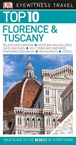 Top 10 Florence and Tuscany (Eyewitness Top 10 Travel Guide)