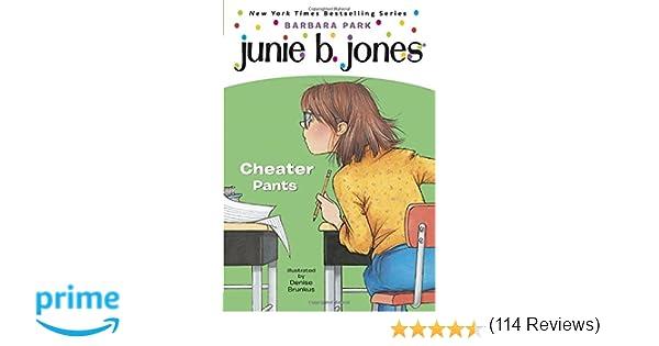 Junie B., First Grader: Cheater Pants (Junie B. Jones, No. 21 ...