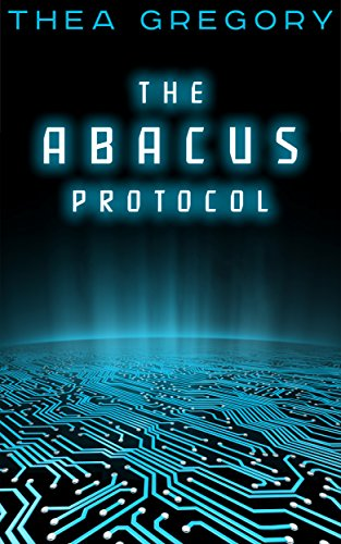 The ABACUS Protocol by Thea Gregory