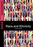 Key Concepts in Race and Ethnicity (SAGE Key Concepts series)