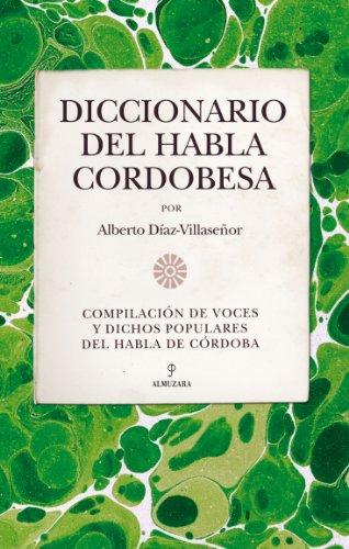 Descargar Libro Diccionario Del Habla Cordobesa Alberto Díaz Villaseñor