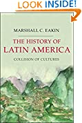 #3: The History of Latin America: Collision of Cultures (Palgrave Essential Histories Series)