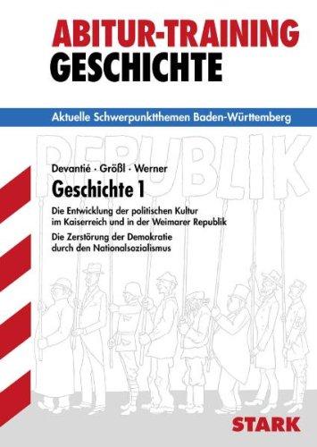 Abitur-Training Geschichte - Geschichte 1 BW