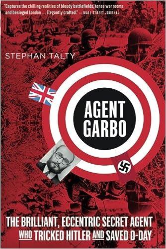 New Pdf Release Agent Garbo The Brilliant Eccentric Secret Agent