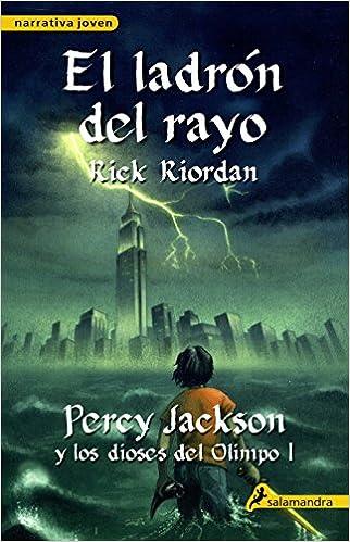 El ladrón del rayo Percy Jackson y los dioses del Olimpo 1 : .: .: Amazon.es: Riordan, Rick: Libros