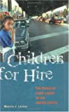 Children for Hire, Marvin J. Levine, 1567204333