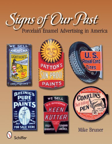 America Porcelain - Signs of Our Past: Porcelain Enamel Advertising in America