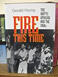 download ebook fire this time: the watts uprising and the 1960s (carter g. woodson institute series) pdf epub