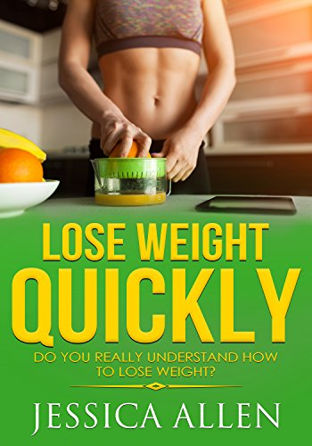 Lose weight quickly: Do you really understand how to lose weight?