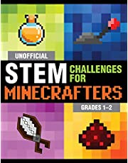 Unofficial STEM Challenges for Minecrafters: Grades 1–2