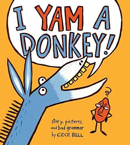 I Yam a Donkey! (A Yam and Donkey Book)