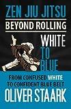 Zen Jiu Jitsu - White to Blue: Volume 3
