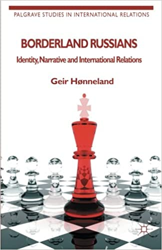 Ebooks gratuits télécharger Android Borderland Russians: Identity, Narrative and International Relations (Palgrave Studies in International Relations) (French Edition) PDF ePub MOBI