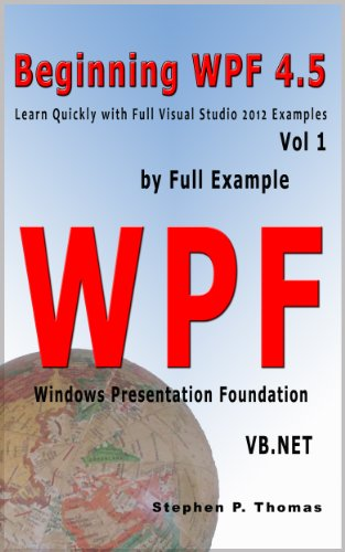 Beginning WPF 4 5 by Full Example with VB NET Vol 1