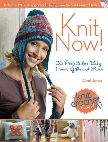 - Knit Now!: Knitting Patterns from Season 3 of Knit and Crochet Now