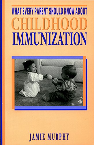 What Every Parent Should Know About Childhood Immunization