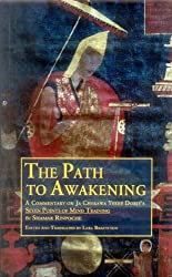 The Path to Awakening: A Commentary on Ja Chekawa Yeshe Dorje's Seven Points of Mind Training