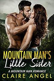 Mountain Man's Little Sister: A Mountain Man Romance