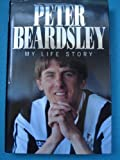 img - for Peter Beardsley: My Life Story by Peter Beardsley (1995-08-01) book / textbook / text book