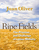 Ripe Fields: The Promise and Challenge of Latino Ministry