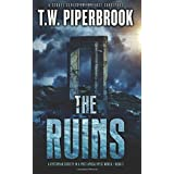 The Ruins 3: A Dystopian Society in a Post-Apocalyptic World (Volume 3)