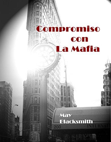 Compromiso con La Mafia (Spanish Edition)