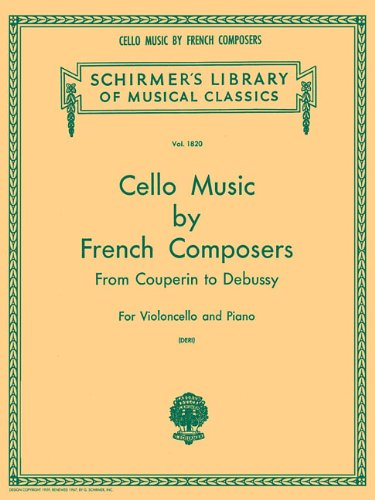 cello-music-by-french-composers-from-couperin-to-debussy-for-violoncello-and-piano