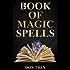 Book of Magic Spells: (5 Magic Energised Affirmations)