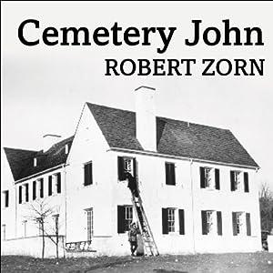 Cemetery John Audiobook
