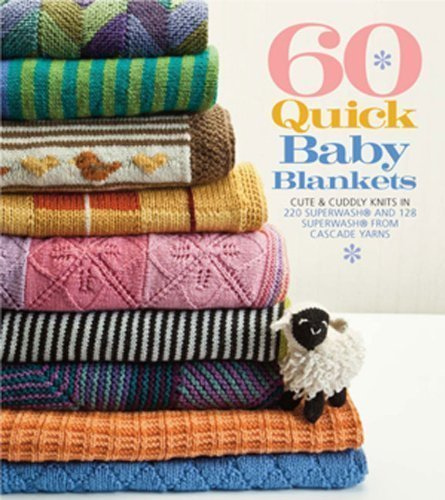 60 Quick Baby Blankets Cute And Cuddly Knits In 220 Superwash And