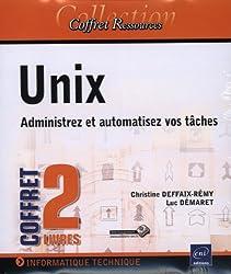 Unix - Coffret de 2 livres : Administrez et automatisez vos tâches
