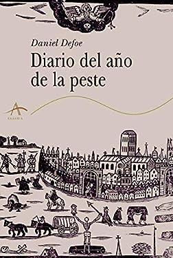 Diario del año de la peste (Clásica) (Spanish Edition)