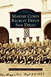 img - for Marine Corps Recruit Depot San Diego book / textbook / text book