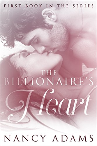 The Billionaire's Heart (The Billionaires Book 1)