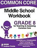 Common Core Middle School Workbook Grade 8 (Middle School Common Core Workbooks) (Volume 3)