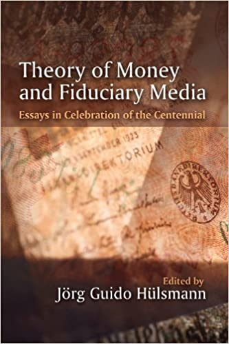 Theory of Money and Fiduciary Media by J?g Guido H?mann (2013-01-23)