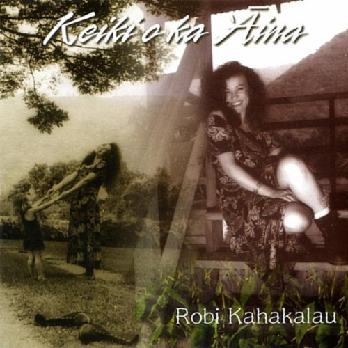 Amazon.com: Keiki O Ka 'Aina: Robi Kahakalau: MP3 Downloads