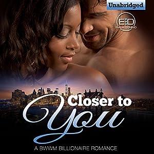 Closer to You Audiobook