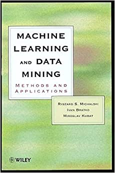 Machine Learning and Data Mining: Methods and Applications