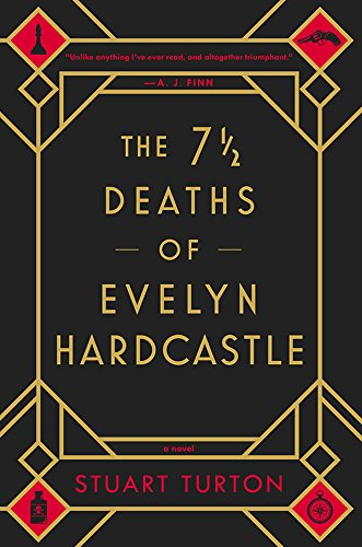 The 7½ Deaths of Evelyn Hardcastle by [Turton, Stuart]