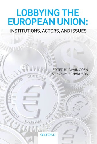 Download Lobbying the European Union: Institutions, Actors, and Issues Pdf