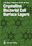 Crystalline Bacterial Cell Surface Layers, , 3642735398