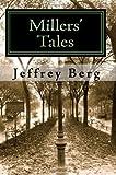 Millers' Tales, Jeffrey Berg, 1442133724