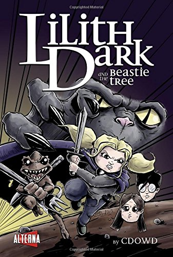 Read Online Lilith Dark and the Beastie Tree pdf epub