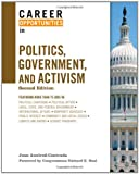 img - for Career Opportunities in Politics, Government, and Activism book / textbook / text book