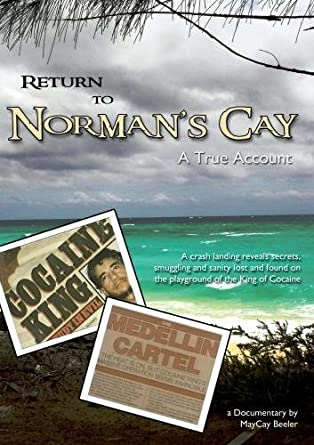 Amazon com: Return to Norman's Cay: RJ Gritter MayCay Beeler