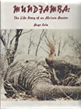 Mundjamba: The Life Story of an African Hunter