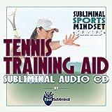 Subliminal Sports Mindset Series: Tennis Training Aid Subliminal Audio CD