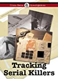 Tracking Serial Killers, Diane Yancey, 159018985X
